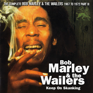 The Complete Bob Marley & The Wailers 1967-1972, Vol.7: Keep On Skanking