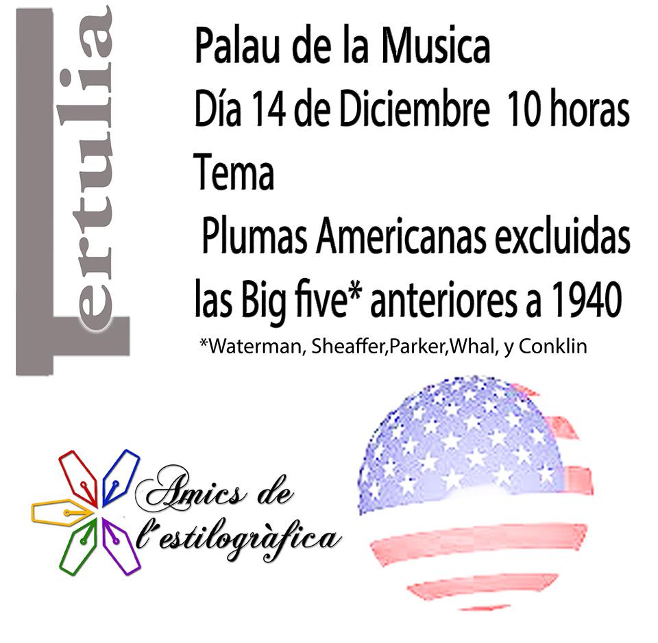 82 TERTULIA 14-12-2019 (PLUMAS AMERICANAS ANTERIORES A 1940)