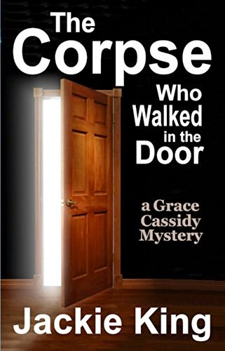 The Corpse Who Walked in the Door by Jackie King – Review + Giveaway