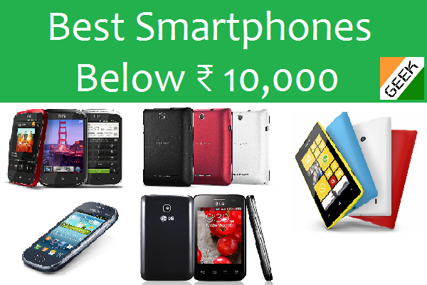 Best smartphones below ₹ 10,000 (August 2013)