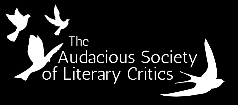 The Audacious Society of Literary Critics