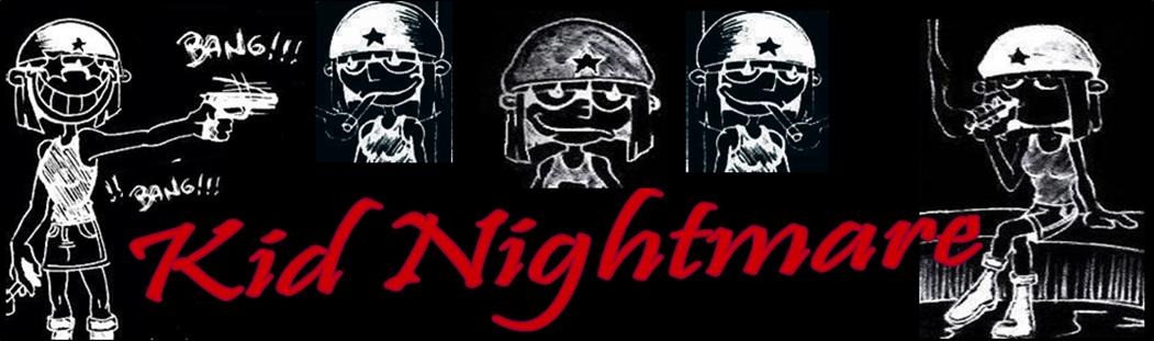 Kid Nightmare©