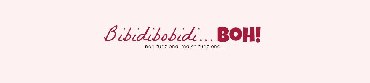bibidibobidiboh