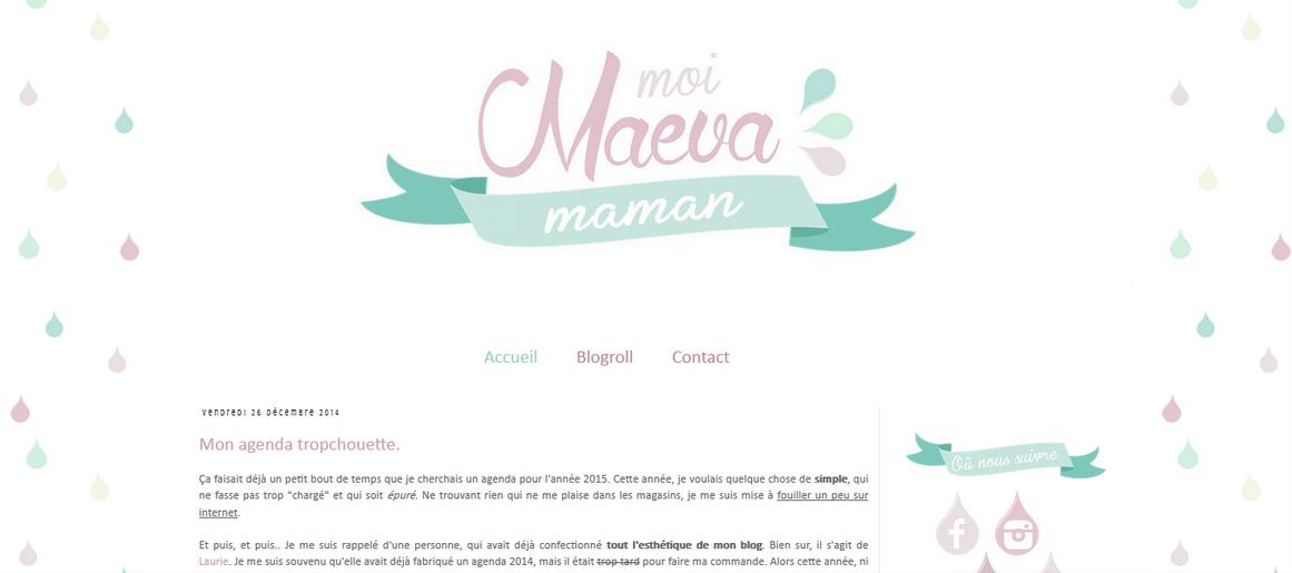 http://www.happiness-moment.fr/2014/12/design-pour-joli-blog-moi-maeva-maman.html
