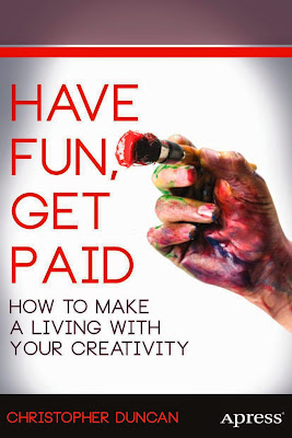 Have Fun, Get Paid: How to Make a Living with Your Creativity - Free Ebook Download