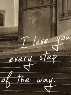I Love You Every Step of The Way 240x320 Mobile Wallpaper