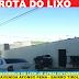 """ Rota do Lixo'' - avenida Afonso Pena"