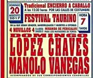 Manolo Vanegas y López Chaves,  anunciados en Lumbrales, el 20/08.