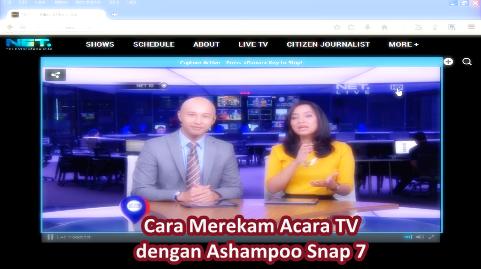 Cara Merekam Acara TV dengan Ashampoo Snap 7
