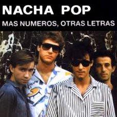 'Más Números, Otras Letras' - Nacha Pop: