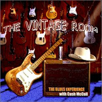 The Blues Experience with Cash McCall - The Vintage Room