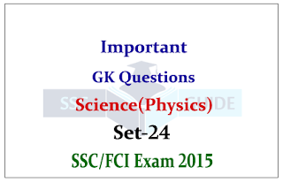 Physics GK Quiz - for SSC/FCI Exam