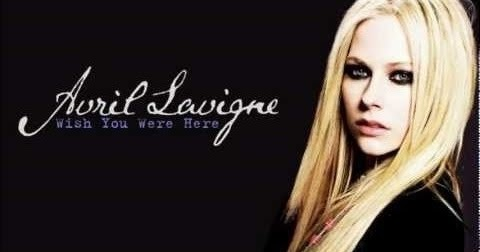 Wish You Were Here Guitar Chords - Avril Lavigne - TheDeepak.Com