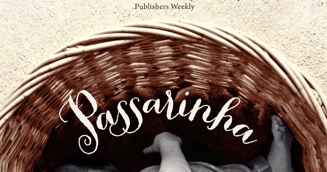 """""""PASSARINHA"""" (Kathryn Erskine)"""
