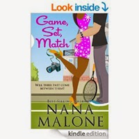 Game, Set, Match (A Humorous Contemporary Romance by Nana Malone