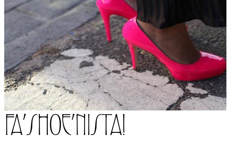 FA'SHOE'NISTA!