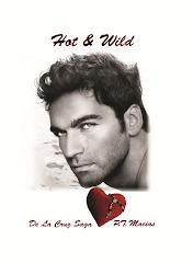 Hot & Wild, De La Cruz Saga