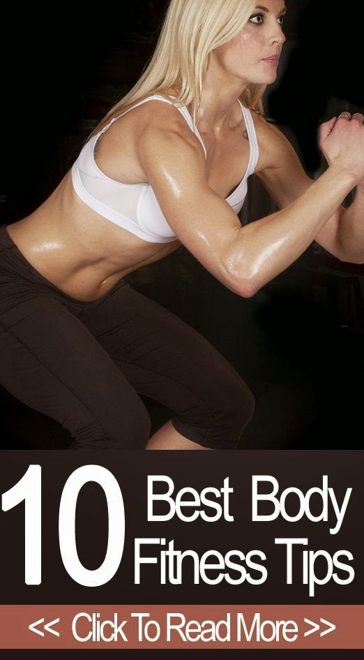 Top 10 Body Fitness Tips