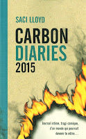 Saci Lloyd - Carbon Diaries 2015