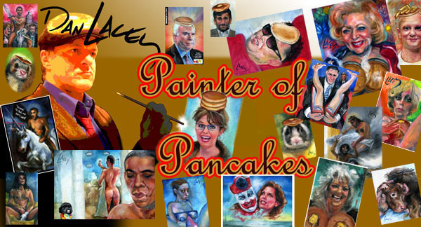 Dan Lacey, The Painter Of Pancakes
