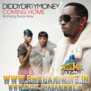 "Music » Download WrestleMania 29 2nd Official Theme Song ""Coming Home By Diddy-Dirty Money (feat. Skylar Grey)"" With Lyrics"