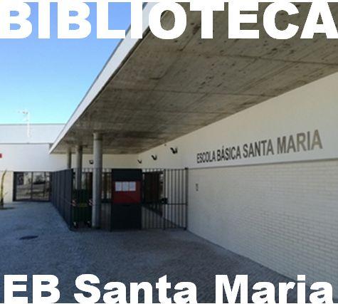 Fundo Documental da Biblioteca da EB Santa Maria