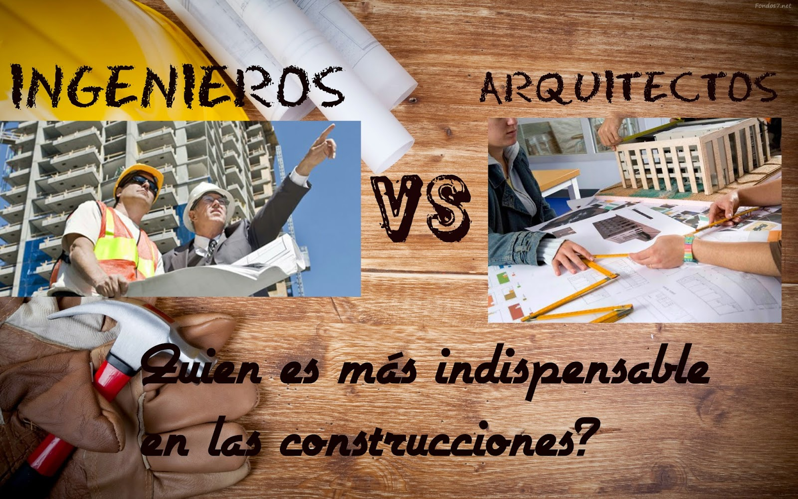 Ingeniero vs arquitectos maravillas de la ingenieria for Ingeniero arquitecto