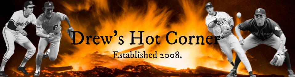 Drew's Hot Corner