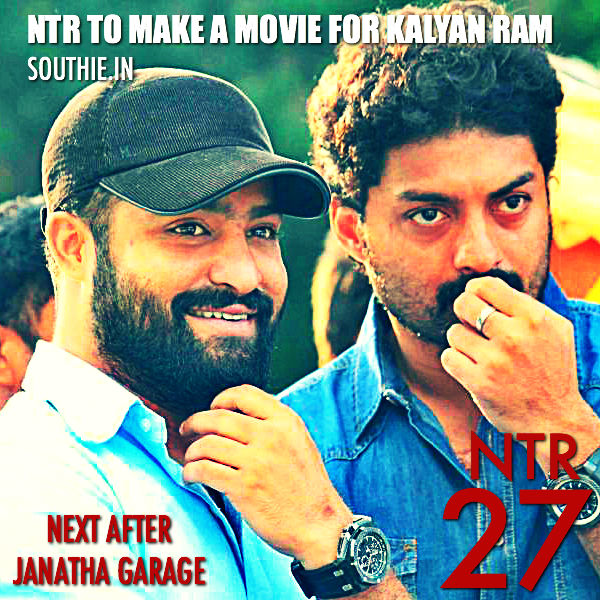 NTR 27 to be for Kalyan Ram after Janatha Garage. Kalyan Ram looks to make up the losses of Kick 2 and Sher by making a movie with NTR. NTR 26 is Janatha Garage with Koratala Siva of Srimanthudu fame. NTR news, Kalyan Ram news, NTR, Kalyan Ram, NTR 26, ntr 27, Latest news of NTR, Latest Gossips of NTR,