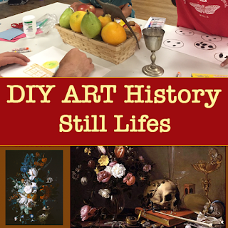 DIY Art History: Still Lifes (Lesson Plan)