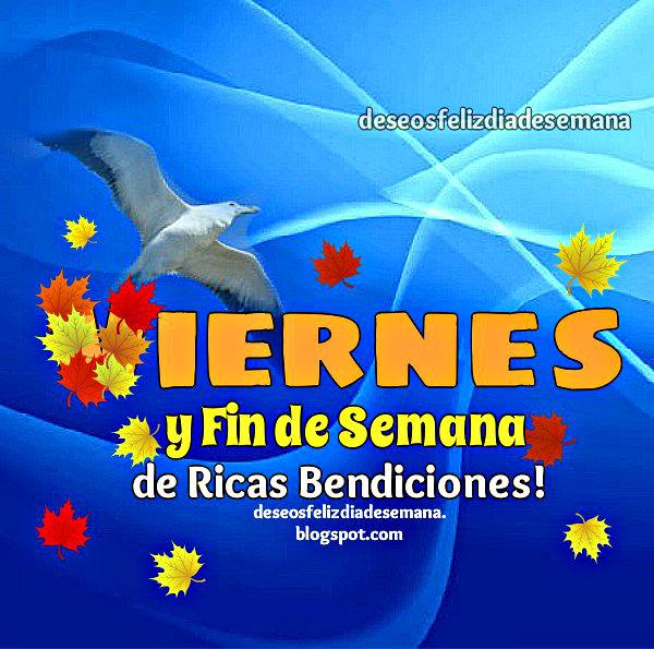 imagen con Mensaje Cristiano de feliz viernes y fin de semana con bendiciones.