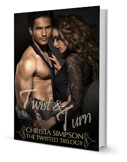 Twist & Turn (The Twisted Trilogy #2) by Christa Simpson Cover Reveal