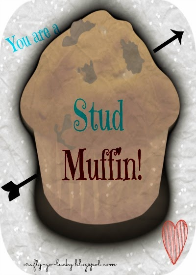 You are a 'Stud Muffin' Valentine! (Free Printable!)