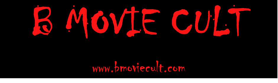 B Movie Cult