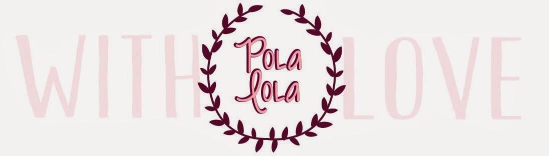 Pola Lola - homemade with love