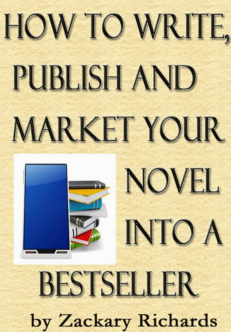 How to Write, Publish & Market Your Novel into a Bestseller