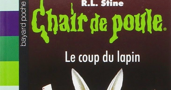 Chair de poule 35 le coup du lapin - Coup du lapin consequences ...