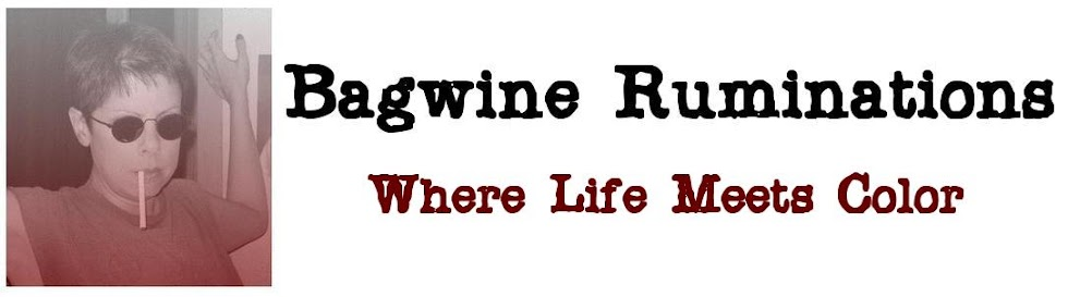 Bagwine Ruminations