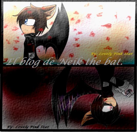 La vida de neik the bat