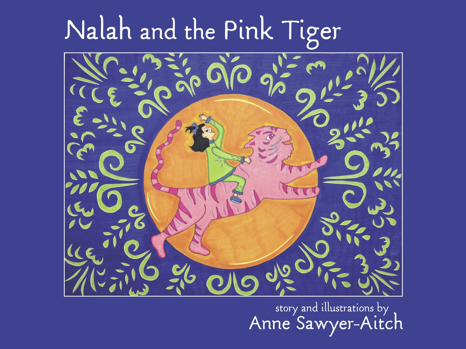 Nalah And The Pink Tiger By Anne Sawyeraitch