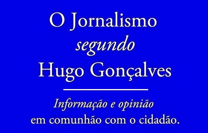 O Jornalismo segundo Hugo Gonçalves