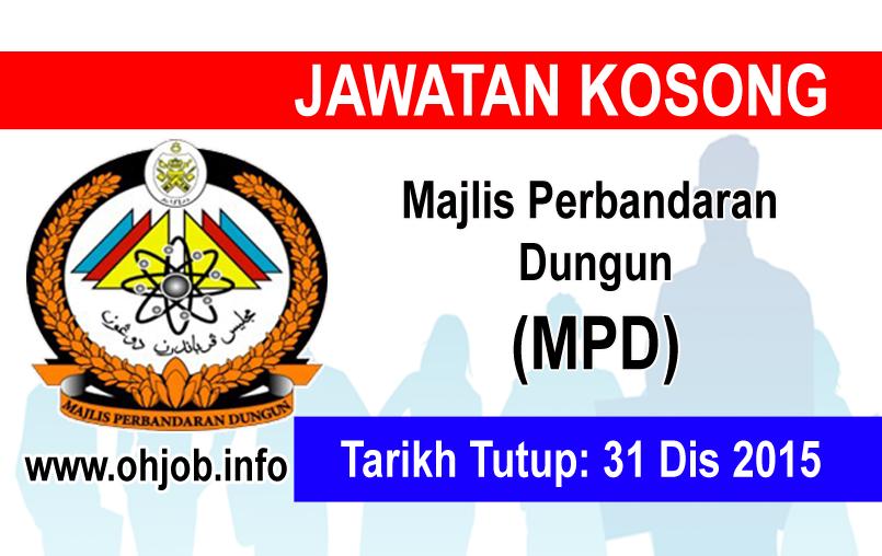 Jawatan Kerja Kosong Majlis Perbandaran Dungun (MPD) logo www.ohjob.info disember 2015