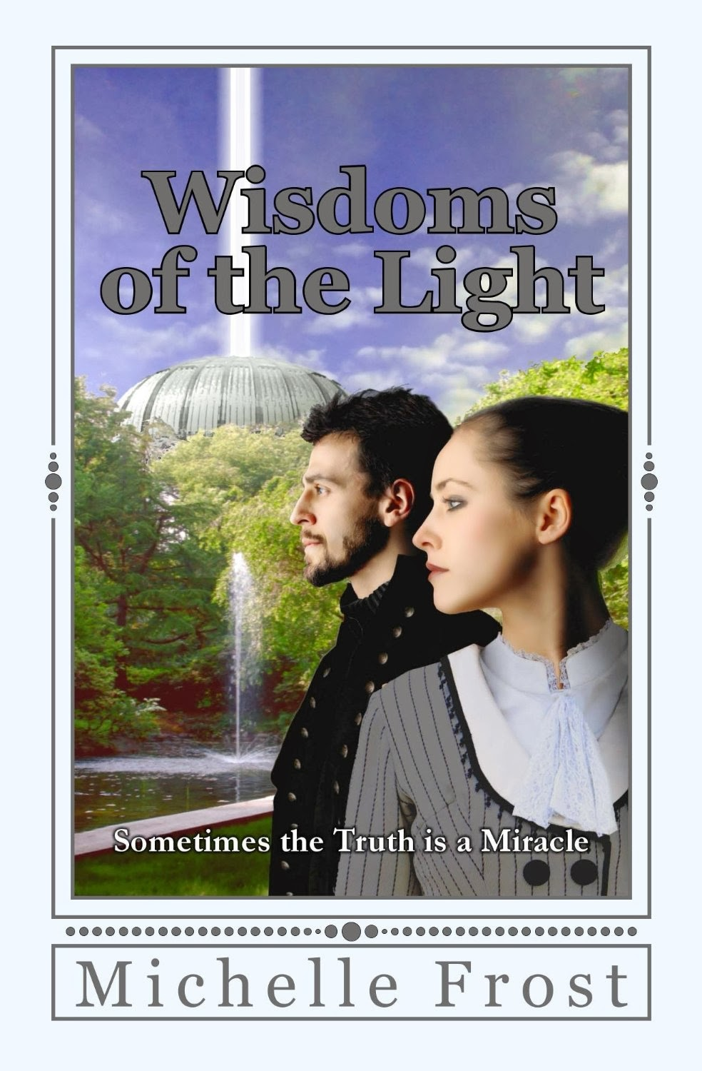 http://www.amazon.com/Wisdoms-Light-First-Volume/dp/1494786435/ref=tmm_pap_title_0?ie=UTF8&qid=1388341035&sr=8-1