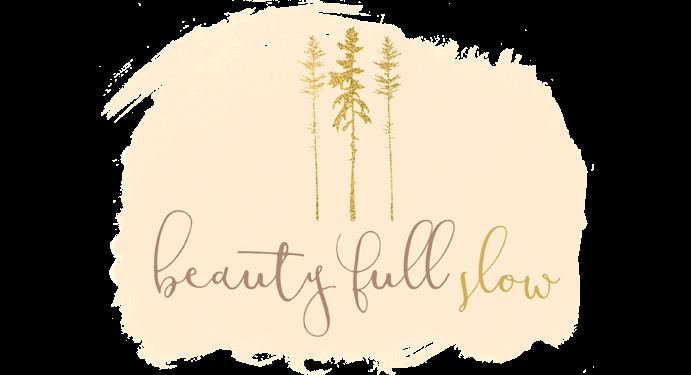 Beauty full Slow™