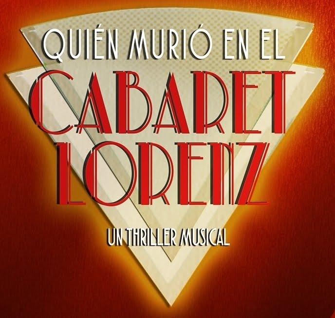 """* """"Quien murió en el Cabaret Lorenz"""""""