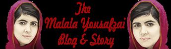 Malala Yousafzai Blog