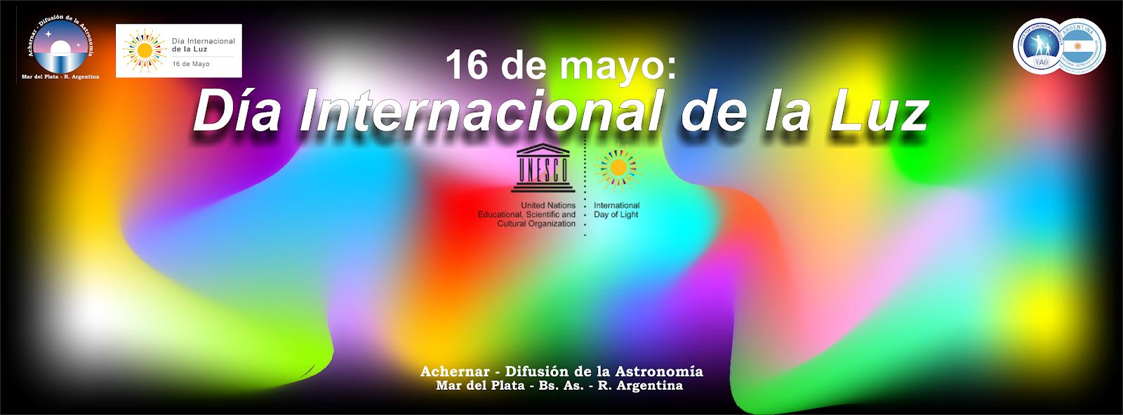 Mayo 16: Día Internacional de la Luz