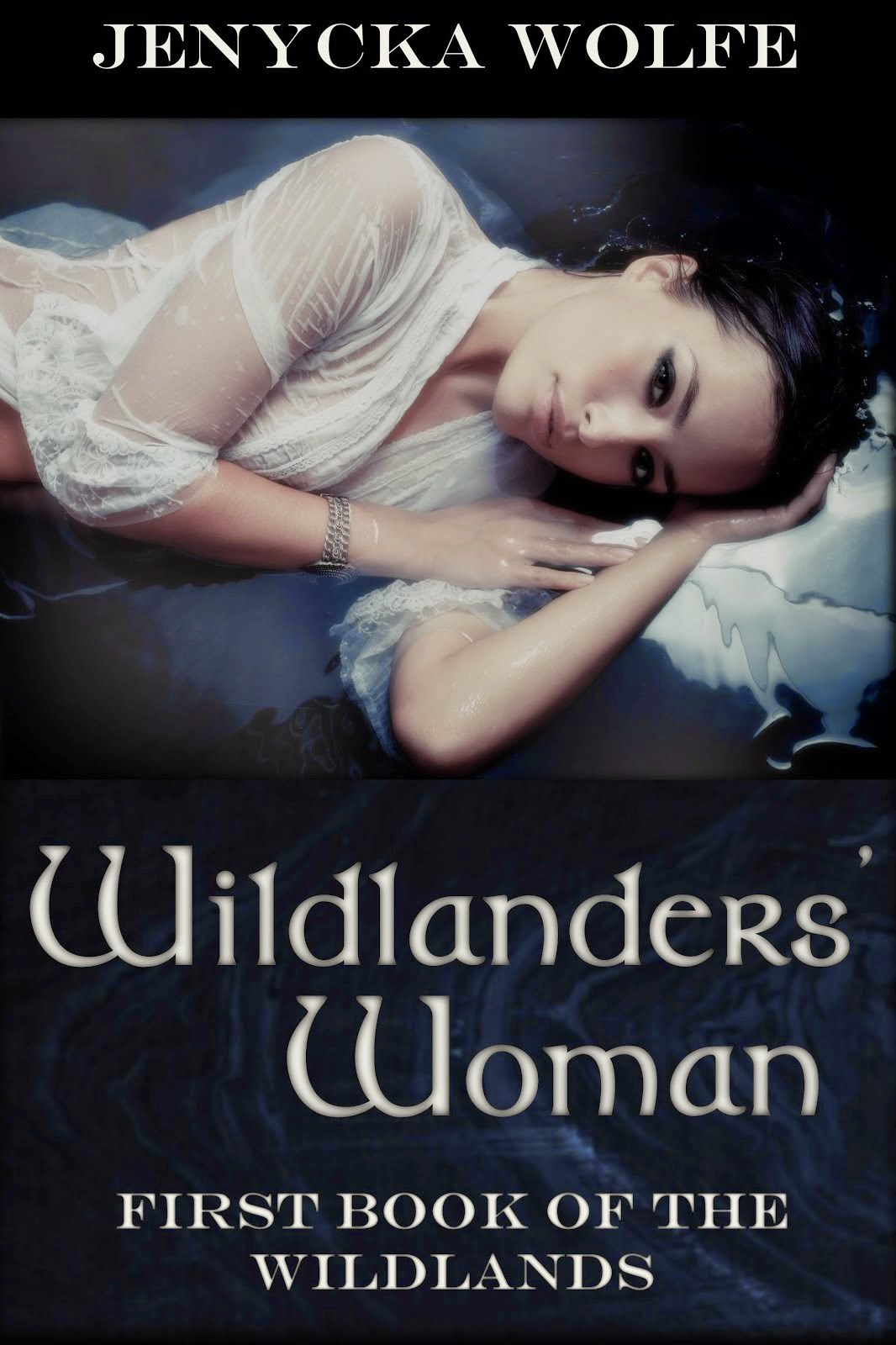Wildlanders' Woman: First Book of the Wildlands