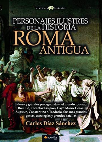 Personajes ilustres de la historia: Roma antigua