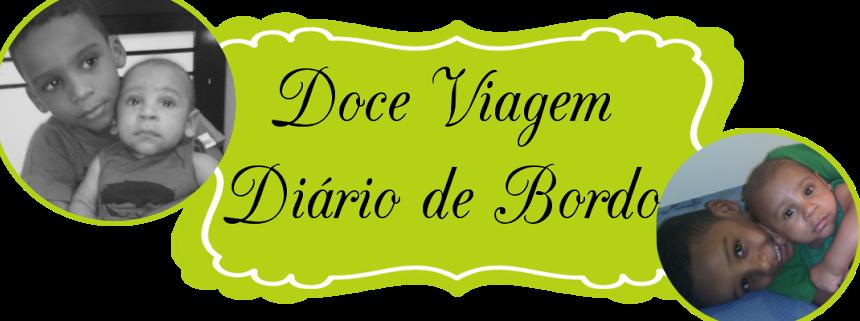 Doce Viagem- Diário de Bordo